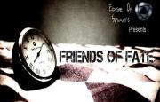 Friends of Fate - Trailer