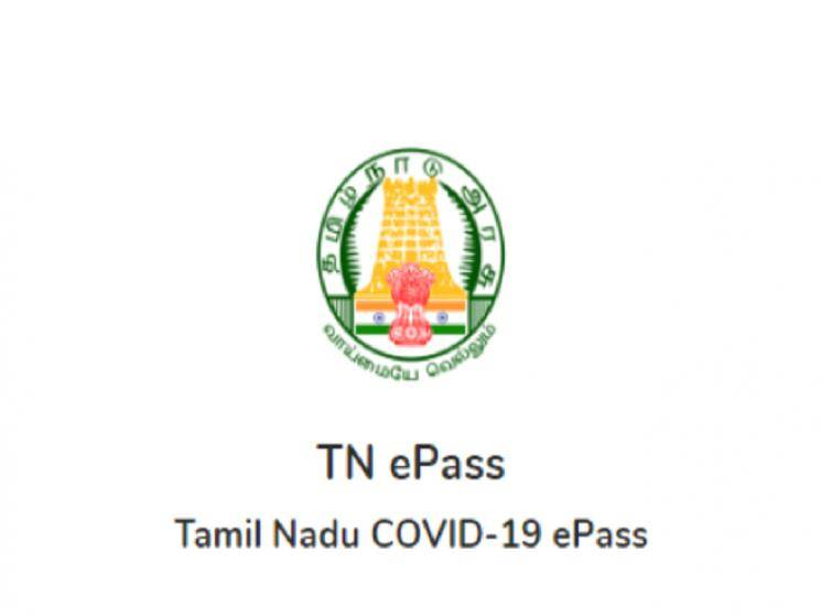 Tamil Nadu Government relaxes norms for epass issual! - Daily Cinema news
