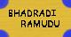 bhadradi ramudu