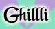 Ghillli