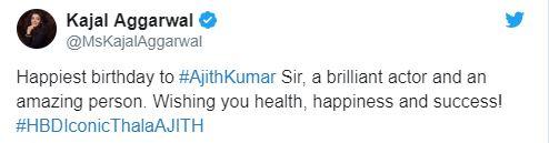 Ajith birthday Kajal Aggarwal tweet