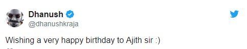Ajith birthday Dhanush tweet