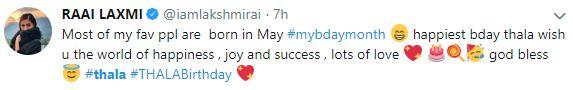 Ajith birthday Raai laxmi tweet