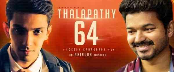 Thalapathy 64  Vijay Anirudh Ravichander Lokesh Kanagaraj