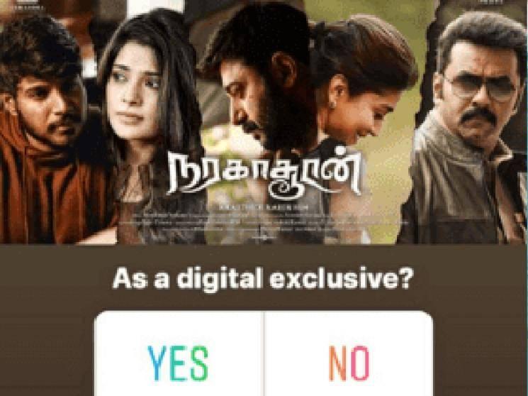 Karthick Naren Naragasooran might have direct digital release