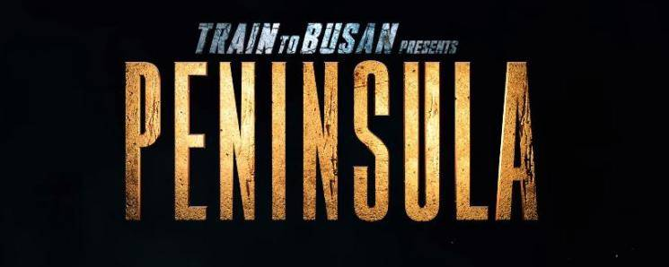 TRAIN TO BUSAN PRESENTS PENINSULA Official Teaser Zombie movie
