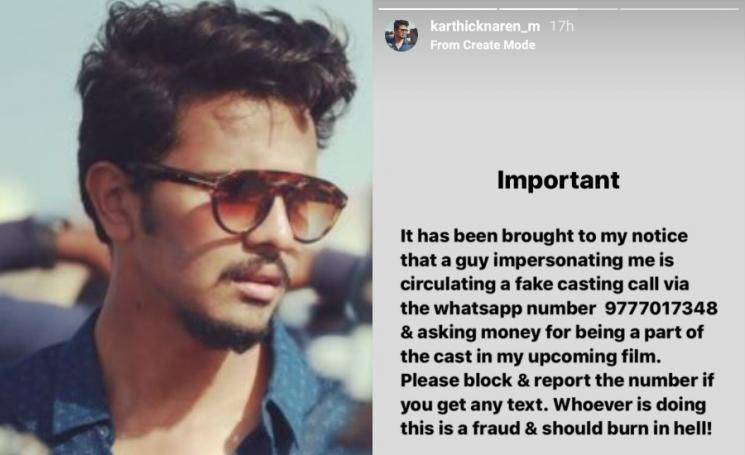 Director Karthick Naren About Fake Casting Call