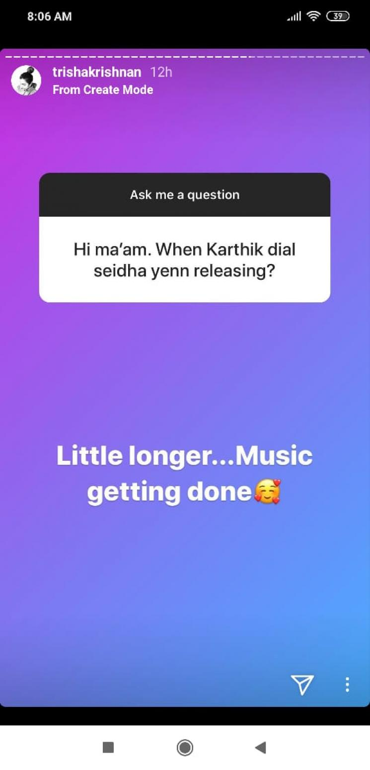 Trisha Updates On Karthik Dial Seytha Yenn