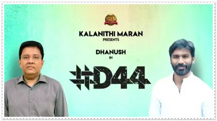 Dhanush D44 Sun Pictures Direct by Mithran Jawahar
