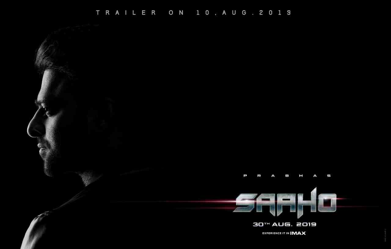 Saaho Trailer From Aug 10