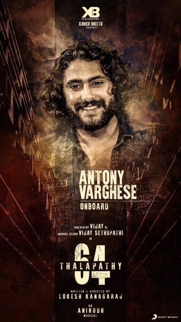 Antony Varghese Joins The Cast of Thalapathy 64