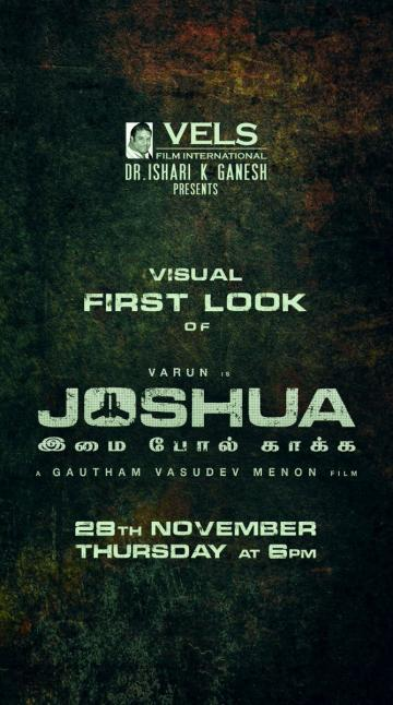 Joshua Visual First Look To Release On Nov 28th