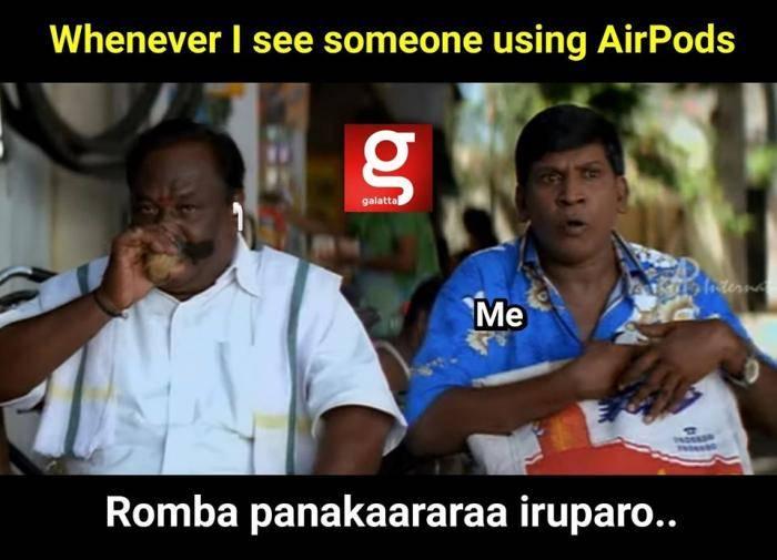 vadivelu AirPods meme - Tamil Memes