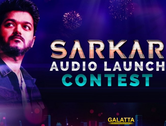 Sarkar Kondattam: How To Win Sarkar Audio Launch Tickets?
