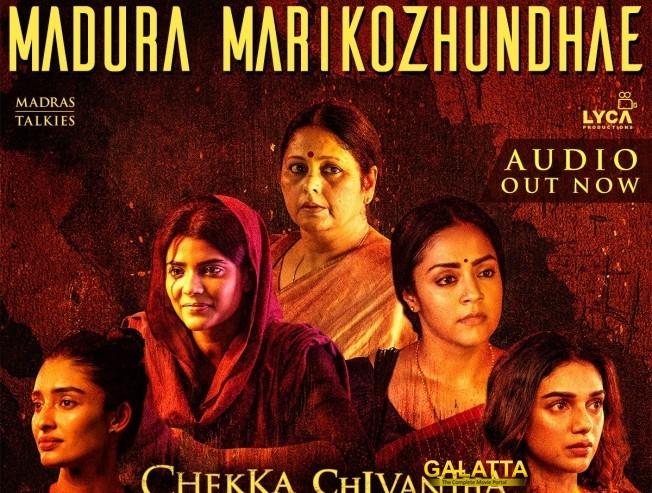 Chekka Chivantha Vaanam CCV Madura Marikozhundhe Song