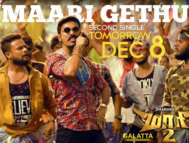 Dhanush Maari 2 Secong Single Song Maari Gethu Written Composed By Yuvan