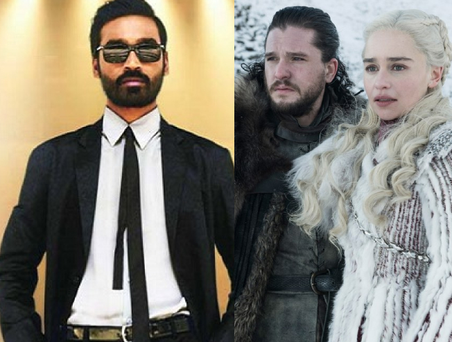 Dhanush's latest statement on Game of Thrones