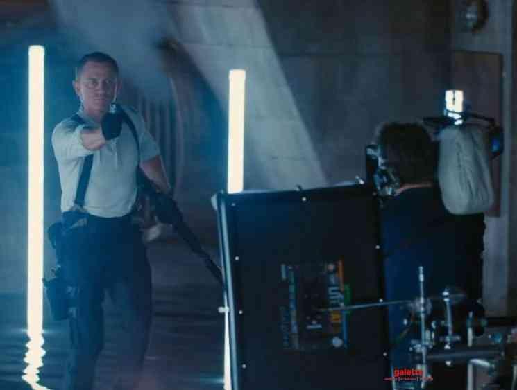 New James Bond movie No Time To Die making video Daniel Craig - Tamil Movie Cinema News