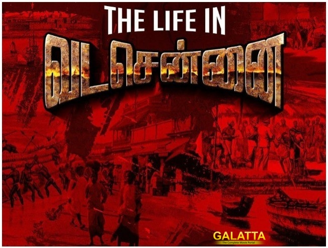 The Life In Vada Chennai Video Released Dhanush Vetrimaaran