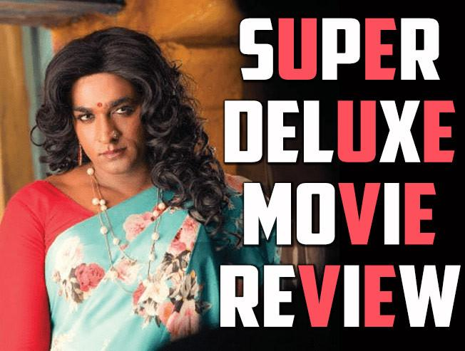 Super Deluxe Tamil Movie Review Vijay Sethupathi Samantha - Tamil Movie Cinema News