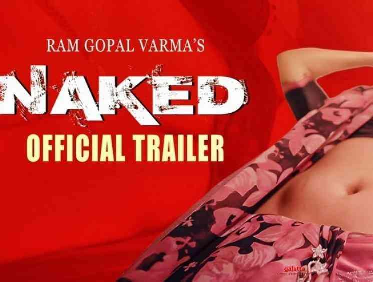 Naked Nanga Nagnam Trailer Ram Gopal Varma - Tamil Movie Cinema News