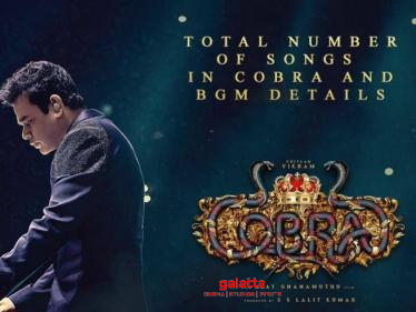 Galatta Breaking: Total number of songs in Cobra and BGM details