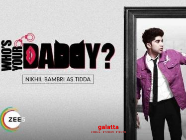 Tidda, the Mystery Kid | Whos Your Daddy | Promo | Premieres 2nd April on ZEE5 - Tamil Cinema News