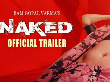 Strictly 18+ | Ram Gopal Varmas Naked movie trailer-