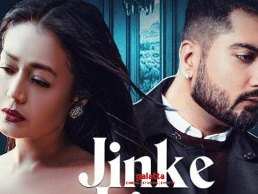 Jinke Liye (Official Video)   Neha Kakkar Feat. Jaani   B Praak   Arvindr Khaira - Tamil Cinema News