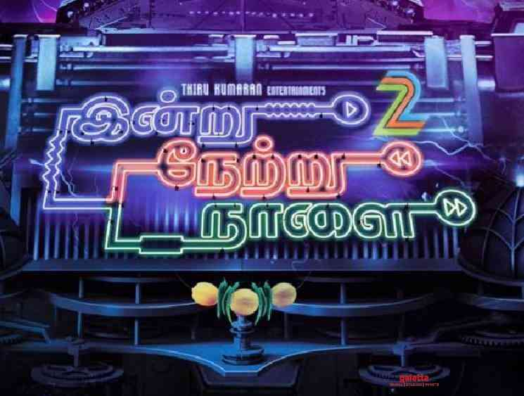 Indru Netru Naalai 2 preproduction to begin after lockdown ends - Tamil Movie Cinema News