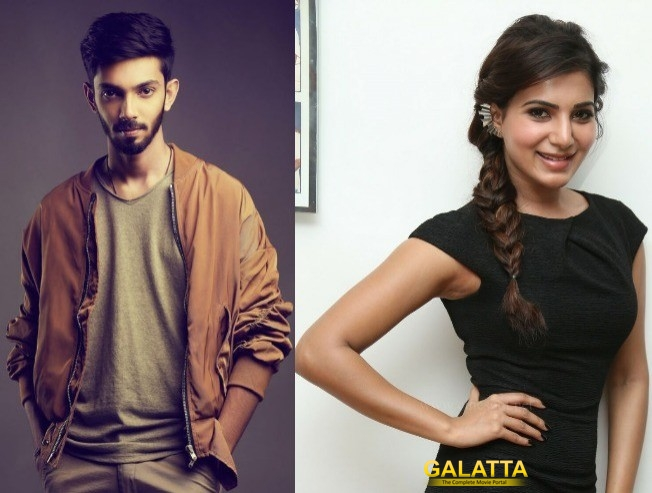 SUPER EXCLUSIVE: Anirudh To Compose Music For Samantha's Next!