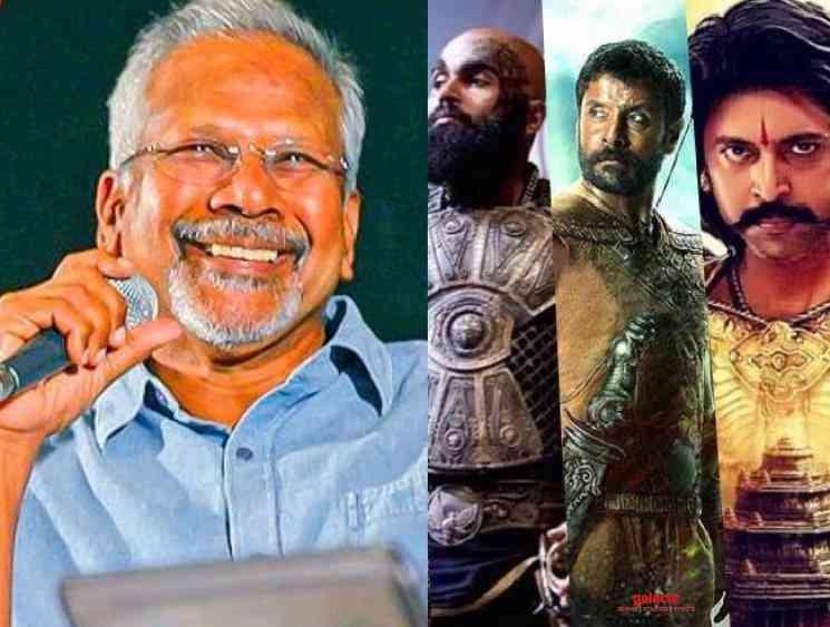 Mani Ratnam latest statement about shooting Ponniyin Selvan - Tamil Movie Cinema News