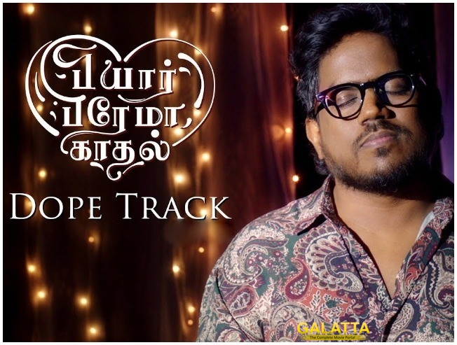 yuvan shankar raja dope track pyaar prema kaadhal song review