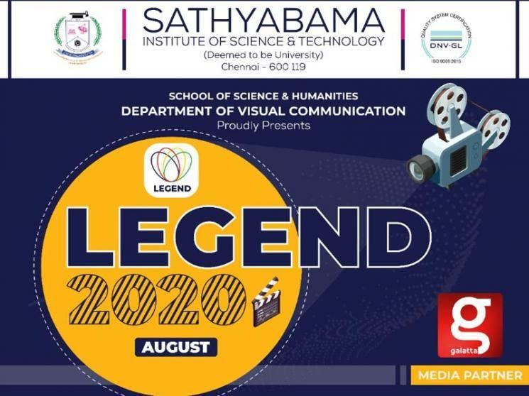Important announcement on Sathyabama's LEGEND 2020 National Short-film festival